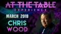 At The Table Live Lecture Chris Wood March 21st 2018